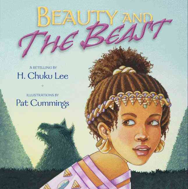 Beauty and the Beast By Lee, H. Chuku/ Cummings, Pat (ILT)